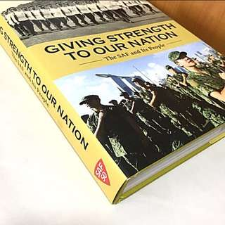 SAF50 Commemorative Book | Giving Strength To Our Nation: The SAF and Its People
