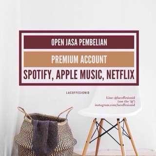 Aktivasi Premium Netflix, Spotify, Apple Music  [FIRST HAND✨]