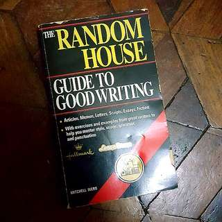 The Random House Guide to Good Writing