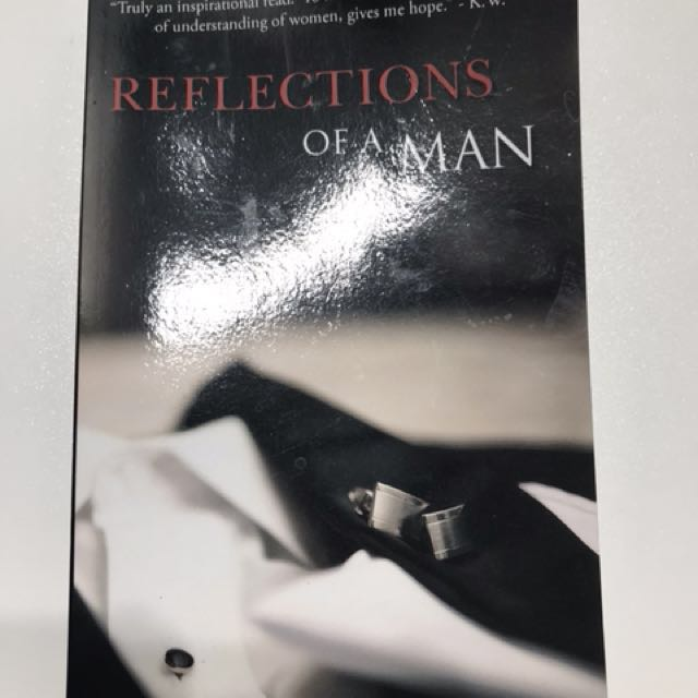 Reflections of a man.
