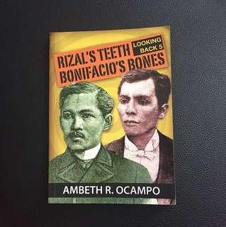 Rizal's Teeth Bonifacio's Bones