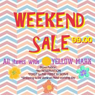 99.00 WEEKEND SALE!