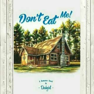 ebook ~ Dont eat me