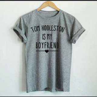 PO - Tom Hiddleston is my Boyfriend T-shirt
