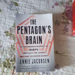 The Pentagon's Brain by Annie Jacobsen