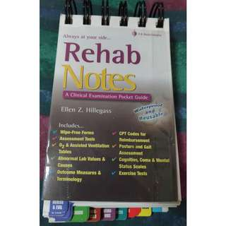 Rehab Notes A Clinical Examination Pocket Guide by Ellen Z. Hillegass