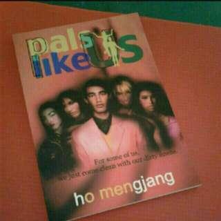 Local singapore author writer Novel book Local Novel Author Writer book singapore Pals Like Us Ho Meng Jang
