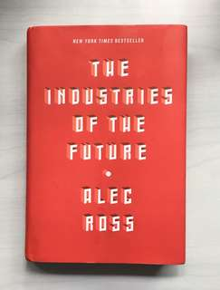 The Industries o The Future