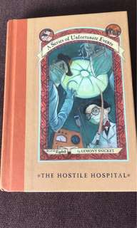 A series of unfortunate event: the hostile hospital