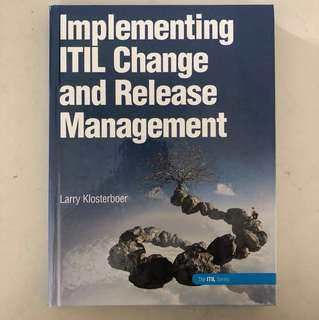 Implementing ITIL Change & Release Management
