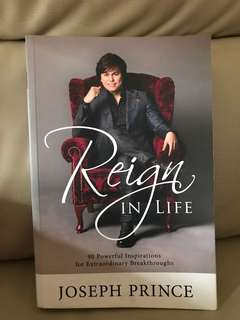 Reign in life by Joseph Prince