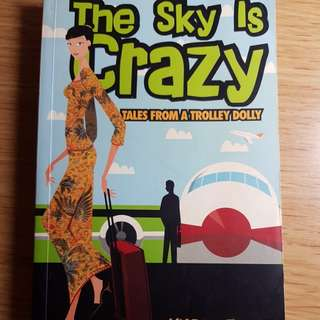 Tales from a trolley dolly : The Sky is crazy