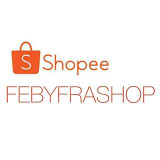 SHOPEE FEBYFRASHOP