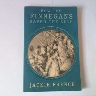 How the finnegans saved the ship- Jackie French