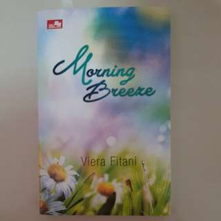 Novel Morning Breeze (ditulis oleh Viera Fitani)