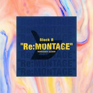 BlockB (블락비) - Re:Montage (6th Mini Album Repackage)