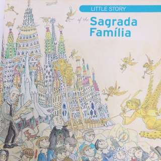 Little story of the Sagrada Familia