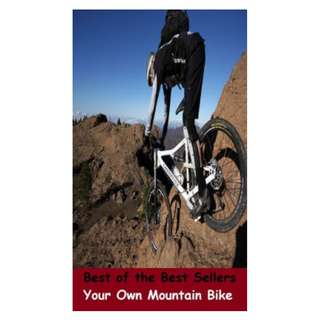 Your Own Mountain Bike! eBook
