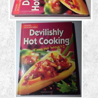 DEVILISHLY HOT COOKING: FIERY HOT INTENSITY FOOD PLEASURES