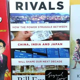 Rivals: How the Power Struggles between China, India and Japan will shape our next decade by Bill Emmot book signed copy