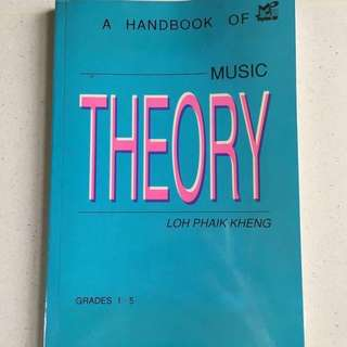 A Handbook of Music Theory - Grade 1 to 5