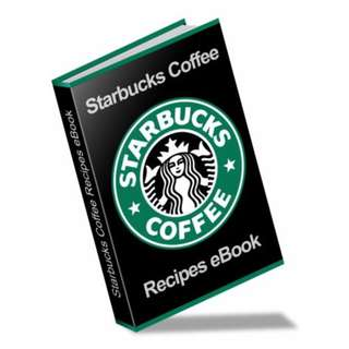 Starbucks Coffee Recipes eBook