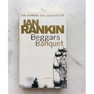 Beggars Banquet by Ian Rankin