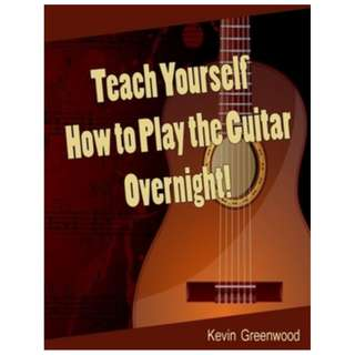 Teach Yourself How to Play the Guitar Overnight! ebook