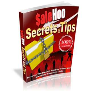 SaleHoo Secrets and Tips: Dicover The Newest Auction Trends And Marketing Research Tools eBook