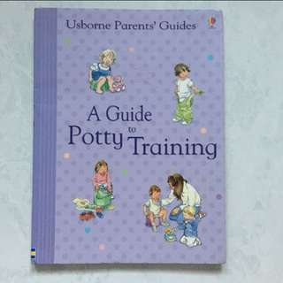 Usborne Parents' Guide. A guide to potty training