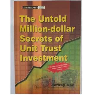 The Untold Million-dollar Secrets of Unit Trust Investment