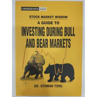 Stock Market Wisdom - A Guide to Investing During Bull and Bear Markets