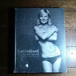 Geri Haliwell : Just for the Record | Hardbound book
