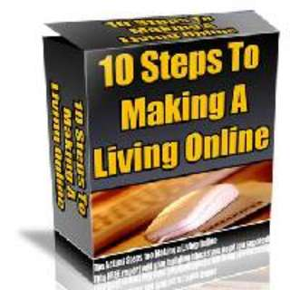 The 10 Steps To Making a Living Online eBook