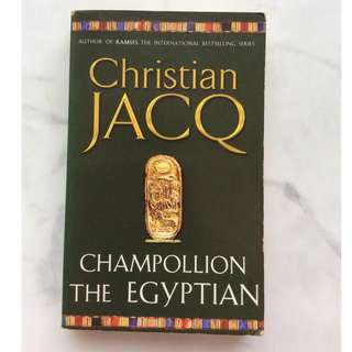 Champollion The Egyptian by Christian Jacq