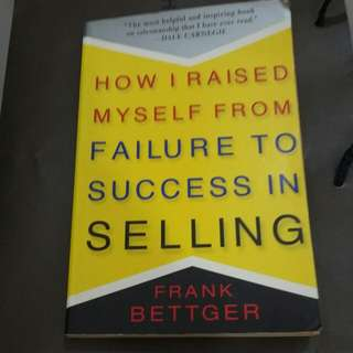 Self Help Book - How I raise Myself from failure to success in selling