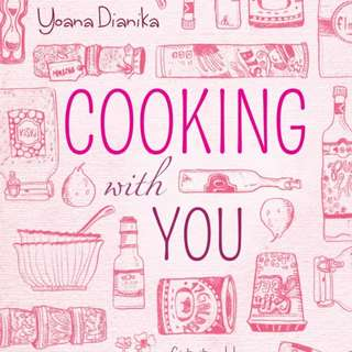 Ebook : Cooking With You by Yoana Dianika