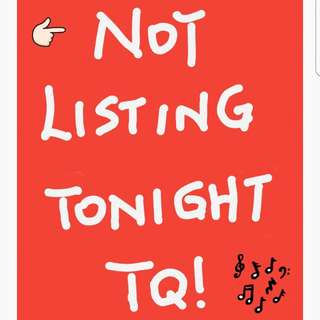 Not Listing Tonight
