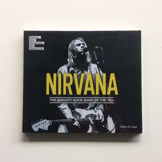 NIRVANA: THE BIGGEST ROCK BAND OF THE '90S (HB)