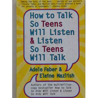English book : How to Talk So Teens Will Listen & Listen So Teens Will Talk