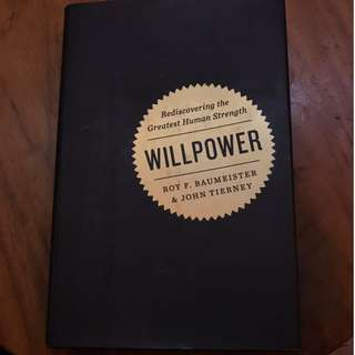 Buku Willpower: Rediscovering the Greatest Human Strength (Roy Baumeister & John Tierney) Hardcover, Self-help
