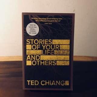 """""""Stories Of Your Life And Others"""" by Ted Chiang"""