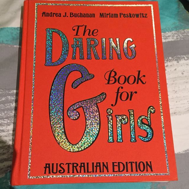 🔥PRICE DROP🔥The Daring Book For Girls Australian Edition