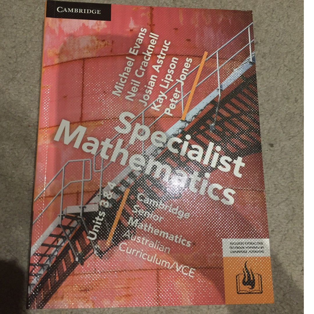 Specialist mathematics. Units 3 & 4 [Cambridge]
