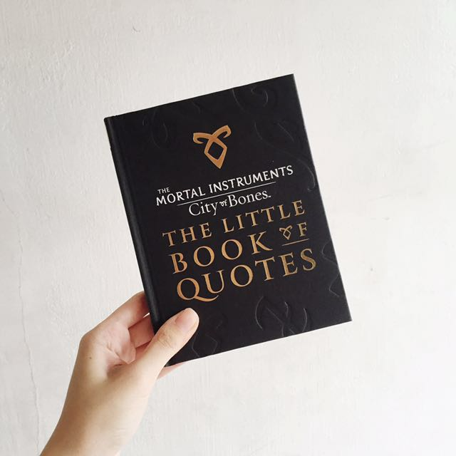 The Little Book Of Quotes Mortal Instruments City Of Bones On