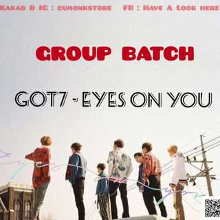 GOT7 - EYES ON YOU [ GROUP BATCH ]