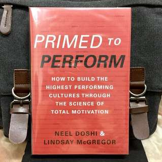 # Highly Recommended《Bran-New + How To Build And Transform Organization Into Highly Effective & Winning-Cultured Workplace》N.Doshi & L.McGregor - PRIMED TO PERFORM : How to Build the Highest Performing Cultures through the Science of Total Motivation