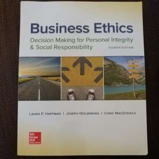 Business Ethics: Decision Making for Personal Intergrity & Social Responsibility