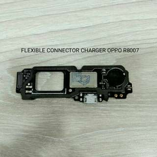 FLEXIBLE CONNECTOR CHARGER OPPO R8007