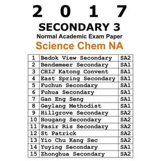2017 Sec 3 Combined Science Chemistry NA (Normal Academic) Exam Paper / Prelim Paper / Test Papers / N Level Prelim Papers / Top School Papers / Science Chemistry/ Secondary 3 / Combined Chemistry/ School Papers